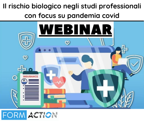 Il rischio biologico negli studi professionali con focus su pandemia covid